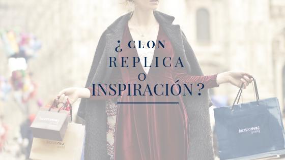 ¿CLON, RÉPLICA o INSPIRACIÓN?
