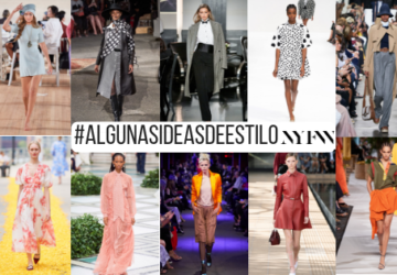 NEW YORK FASHION WEEK ALGUNAS IDEAS DE ESTILO